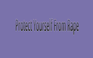 Protect yourself From rape