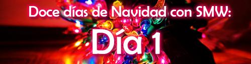 Doce días de Navidad: Día 1