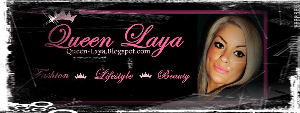 !*♛ Queen Laya ♛*!
