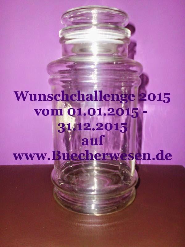 http://claudiasbuchstabenhimmel.blogspot.de/2014/12/challenge-wunschchallenge-2015-by.html