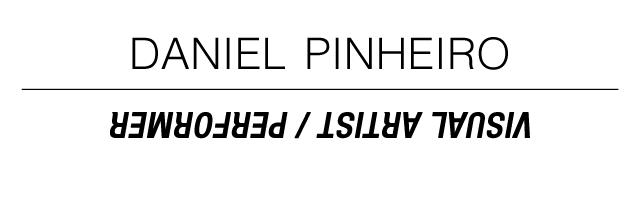 //////////////////////////////DANIEL PINHEIRO