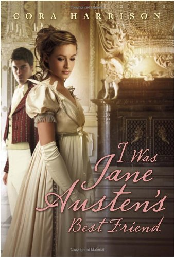 I Was Jane Austen's Best Friend book cover