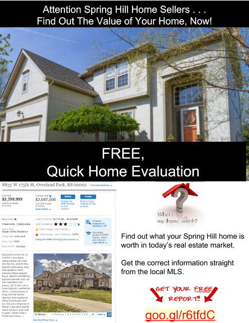 Find out the value of your home in Spring Hill Kansas