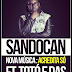 "Sandocan - ""Acredita Só"" Feat.Totó e Das (Download Track 2013)"