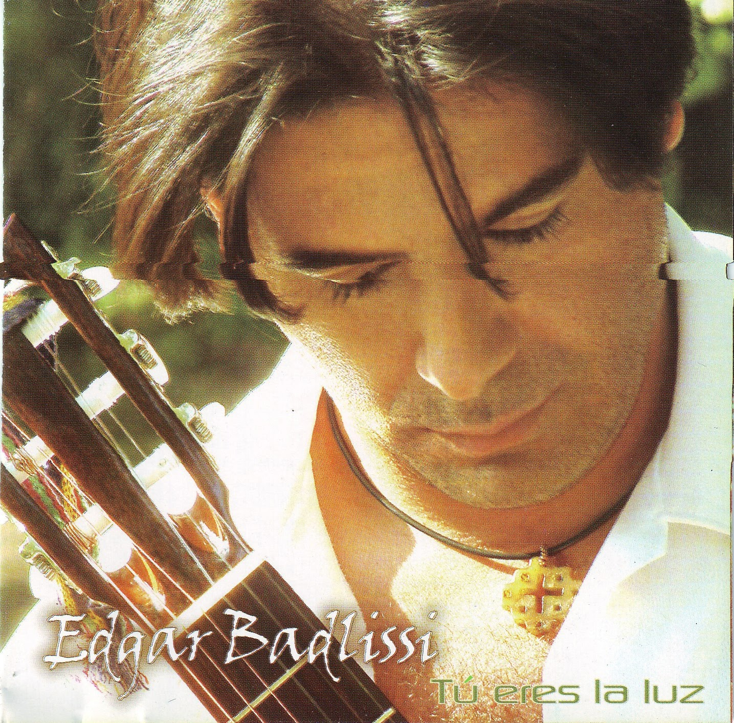 Edgar Badlissi-Tu Eres La Luz-