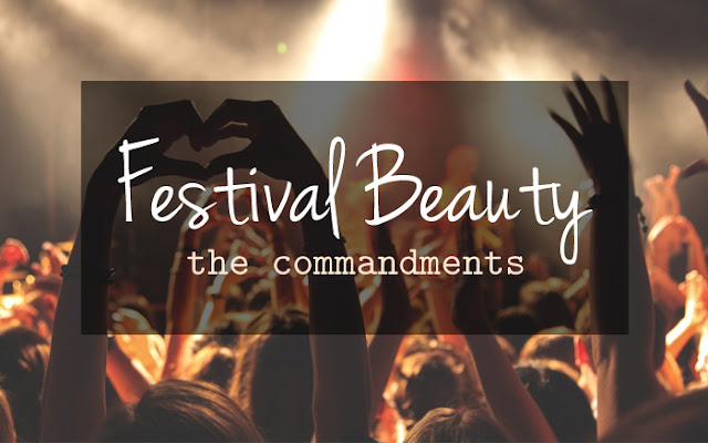 Festival Beauty: The Commandments