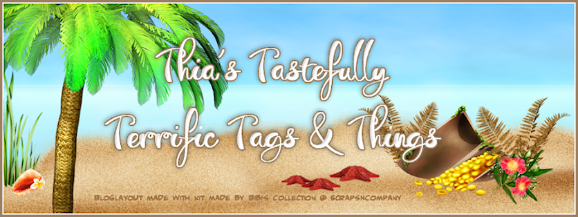 Thia's Tastefully Terrific Tags & Things