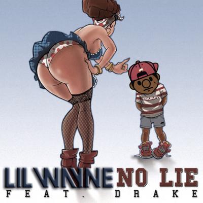 Lil Wayne - No Lie (Remix)