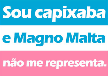MAGNO MALTA NÃO