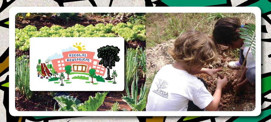 Escolas Ecológicas - IPESA