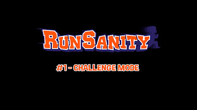 RunSanity - Challenge Mode  - We Know Gamers