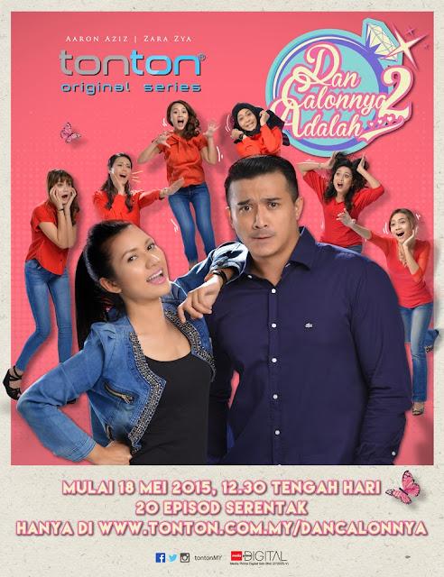 Dan Calonnya Adalah 2 (2015), Tonton Full Episode, Tonton Drama Melayu, Tonton Drama Online, Tonton Drama Terbaru