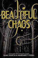 bookcover of BEAUTIFUL CHAOS  by Kami Garcia and Margaret Stohl