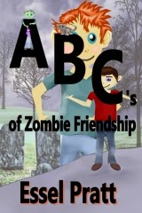 http://www.amazon.com/ABCs-Zombie-Friendship-Essel-Pratt-ebook/dp/B00M69MY6Q/ref=sr_1_1?s=digital-text&ie=UTF8&qid=1406488983&sr=1-1&keywords=ABC%27s+of+zombie+friendship