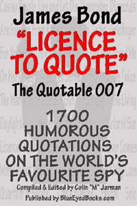 James Bond Quotes Book - Licence to Quote - Quotable 007