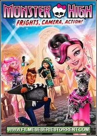 Monster High: Monstros, Câmera, Ação Dublado (2014) - Torrent