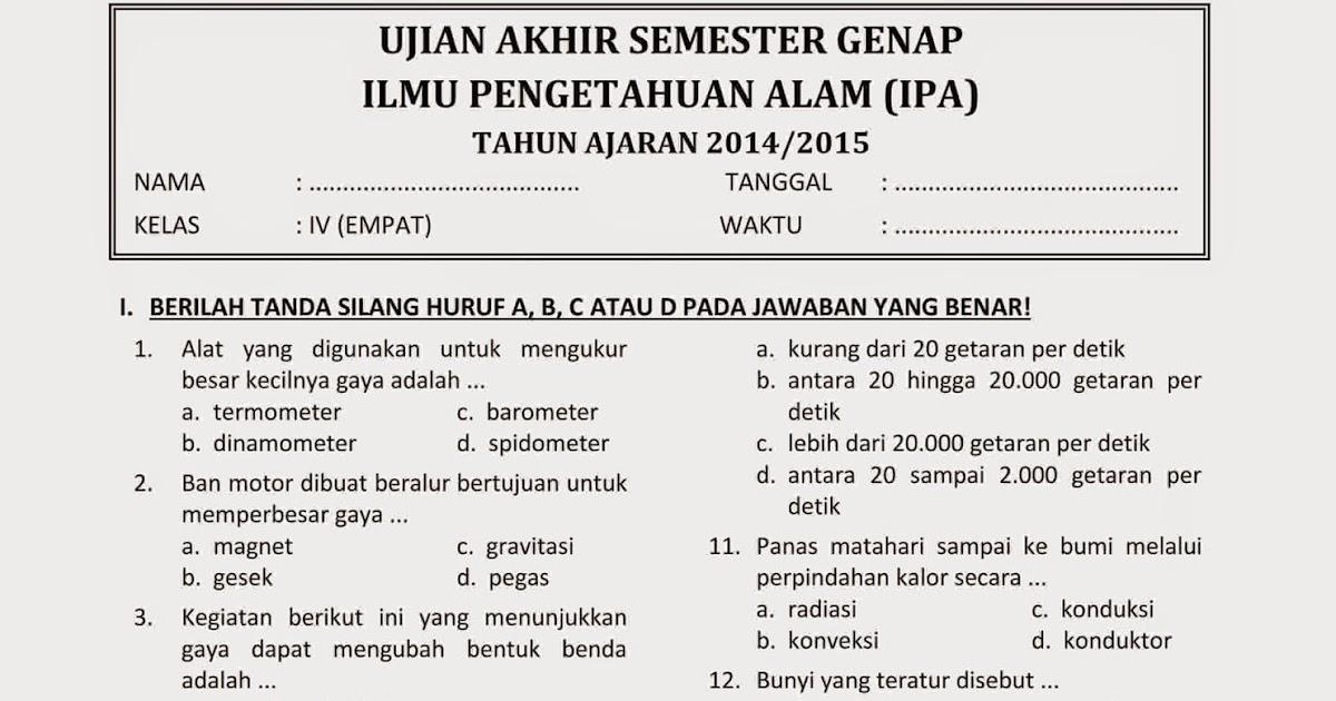 Download Soal Uas Ipa Kelas 4 Semester 2 Tahun 2014 2015 Baru Rief Awa