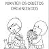 Plaquinha Para Manter os Objetos Organizados na Escola