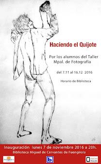 """Exposición en Biblioteca Miguel de Cervantes, Fuengirola """"Haciendo el Quijote"""""""