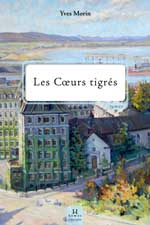 Les Coeurs tigrés, roman historique, thriller médical, comités experts inutiles à la santé