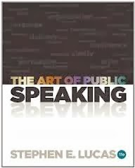 The Art of Public Speaking 11th Edition Stephen E. Lucas