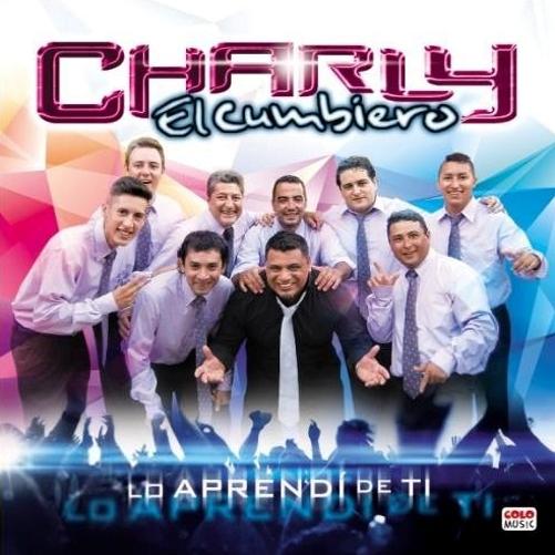 Charly El Cumbiero -  Lo Aprendi de Ti (2016)
