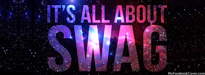 It's All About Swag Facebook Covers