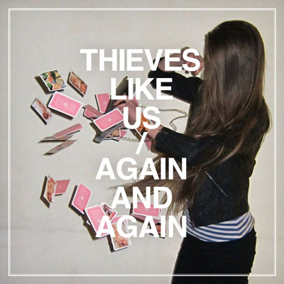 Thieves Like Us - Again and Again (2010)