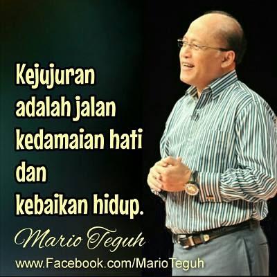 Mario Teguh : Kejujuran adalah Jalan Kedamaian Hati dan Kebaikan Hidup
