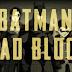 Novas informações de Batman: Bad Blood são divulgadas