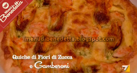 Quiche Fiori di Zucca e Gamberoni di Benedetta Parodi