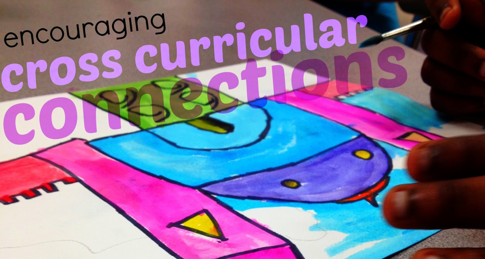 cross curricular The advantage of a successful cross-curriculum integration is that students will  begin to see knowledge as interdependent and connected rather than as.