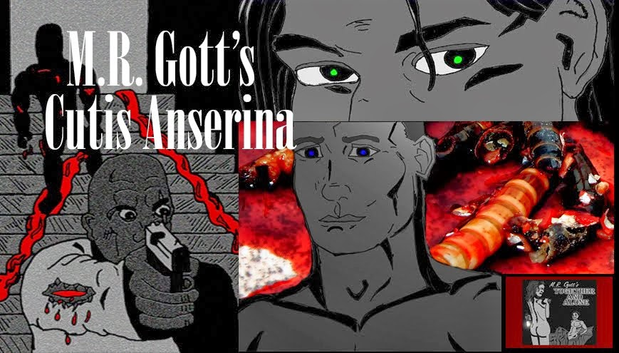 M.R. Gott's Cutis Anserina