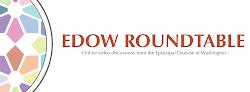 EDOW ROUNDTABLE