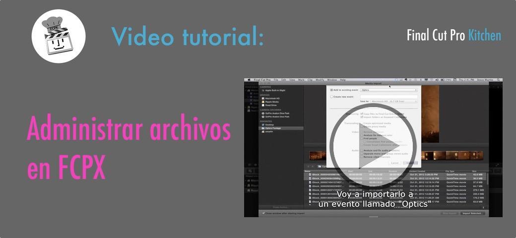 organizar archivos fcp x tutorial