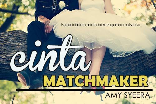 Cinta Matchmaker -bab 15-