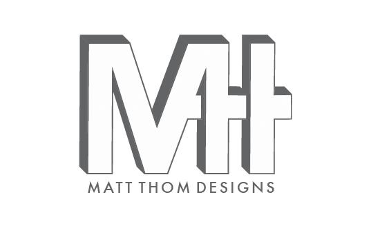 Matt Thom designs