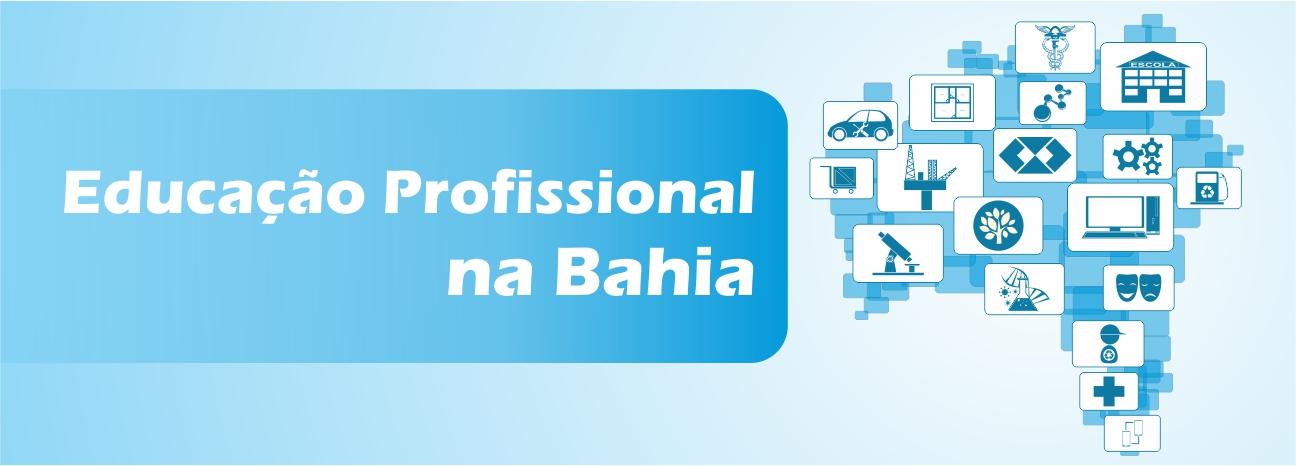 Educação Profissional na Bahia