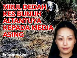 Thumbnail image for Kes Bunuh Altantuya Akan Didedahkan Oleh Sirul Kepada Media Asing
