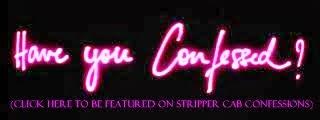 Stripper Cab Confessions