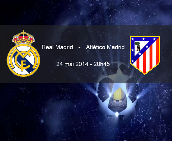 Finale C1 Prono Real Madrid - Atlético Madrid