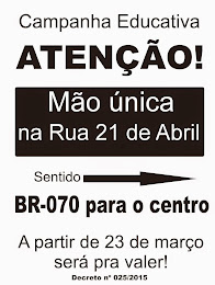 MÃO ÚNICA NA RUA 21 DE ABRIL
