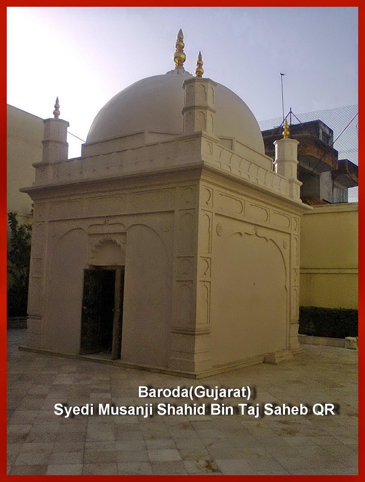Baroda Ziyarat-Gujarat