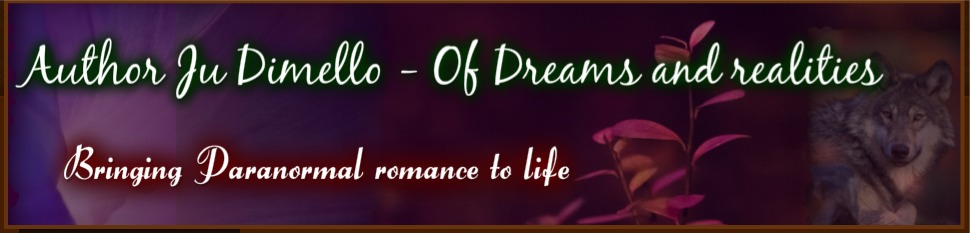Author Ju Dimello - Of dreams and realities