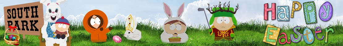 South Park Zone - Happy Easter
