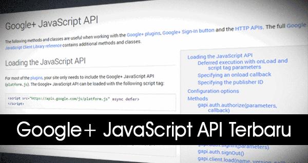 Google Telah Mengganti Google+ JavaScript API