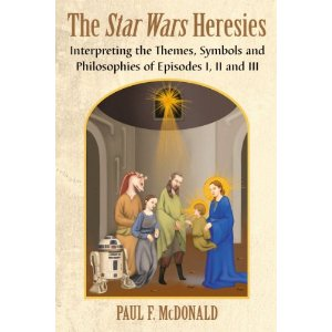 http://www.amazon.com/The-Star-Wars-Heresies-Interpreting/dp/0786471816