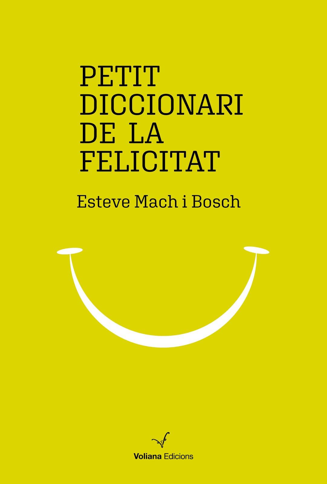 Petit Diccionari de la Felicitat