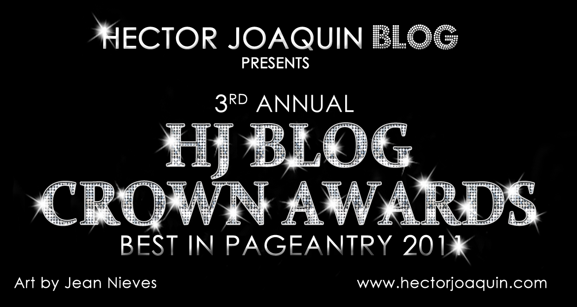 The 3RD Annual HJ BLOG CROWN AWARDS - BEST IN PAGEANTRY 2011