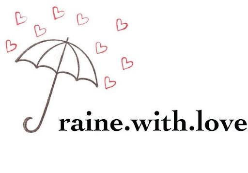 raine.with.love